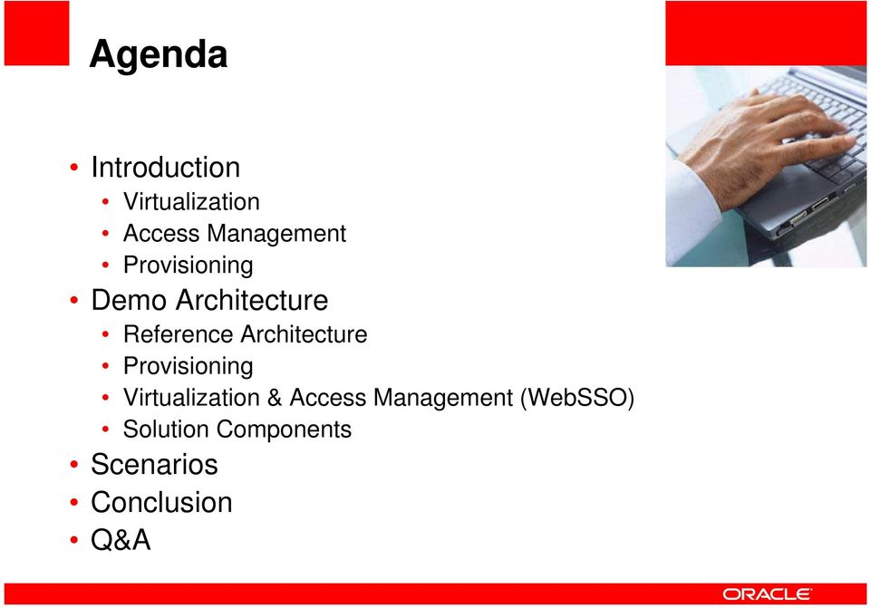 Provisioning Virtualization & Access Management (WebSSO)