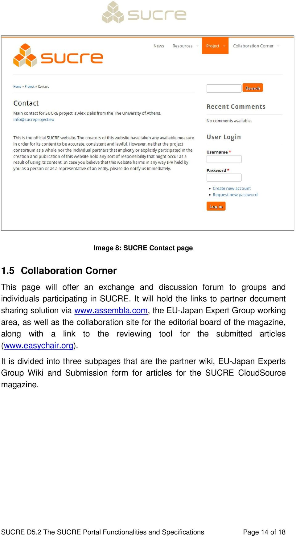 com, the EU-Japan Expert Group working area, as well as the collaboration site for the editorial board of the magazine, along with a link to the reviewing tool for the