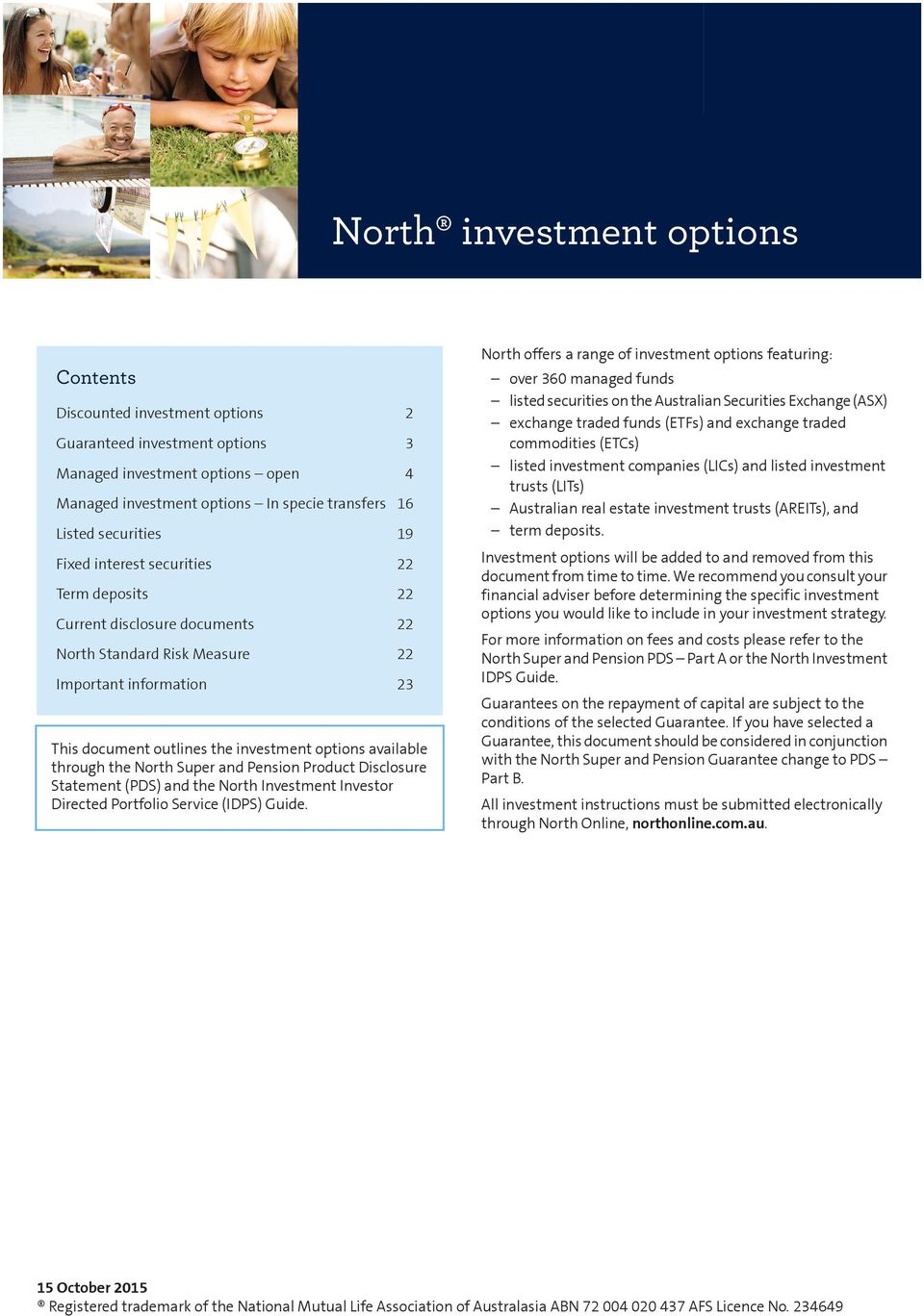 document outlines the investment options available through the North Super and Pension Product Disclosure Statement (PDS) and the North Investor Directed Portfolio Service (IDPS) Guide.