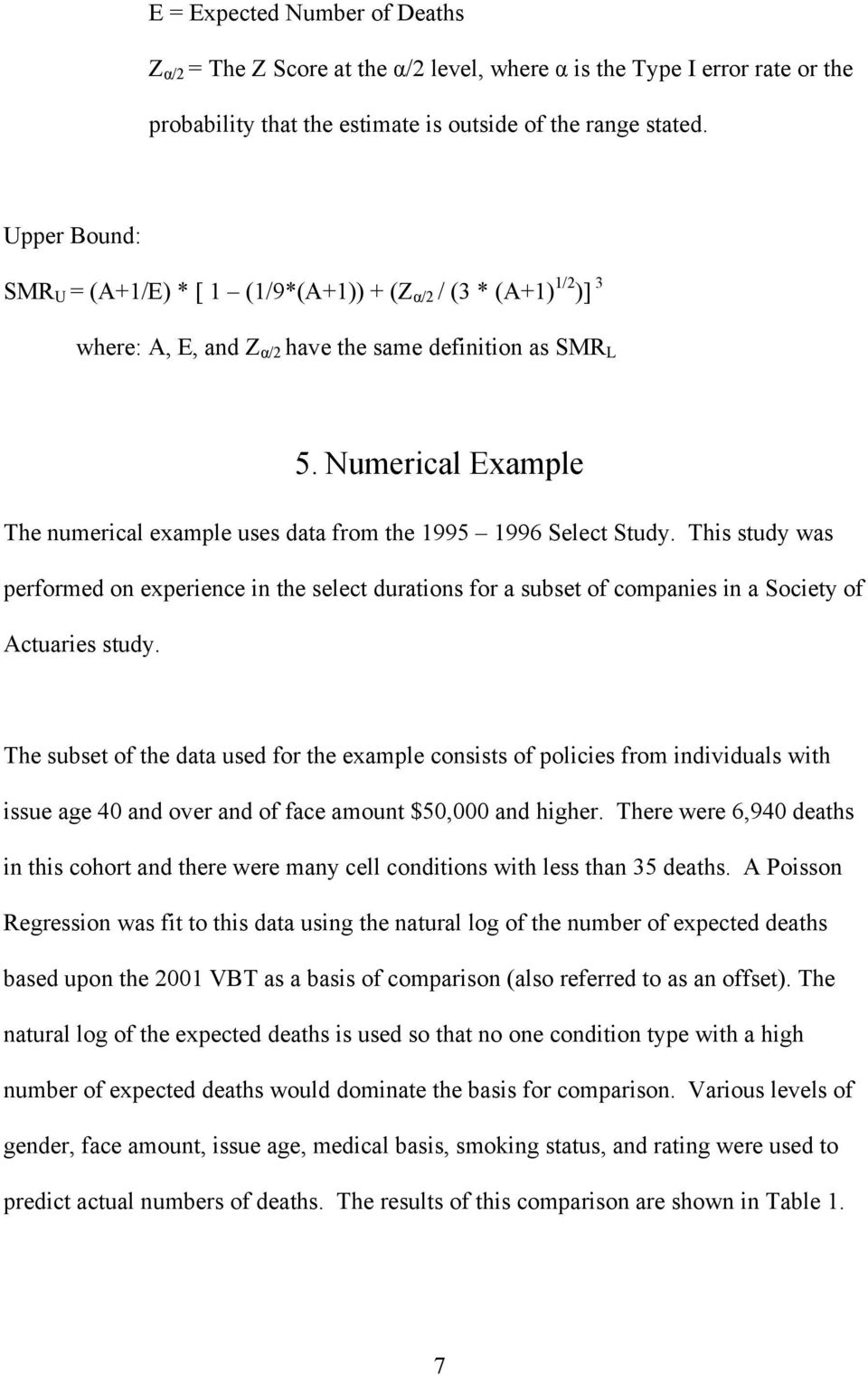 Numerical Example The numerical example uses data from the 1995 1996 Select Study.