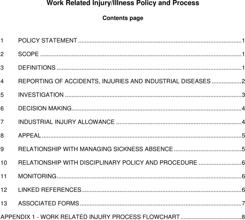 ..4 7 INDUSTRIAL INJURY ALLOWANCE...4 8 APPEAL...5 9 RELATIONSHIP WITH MANAGING SICKNESS ABSENCE.
