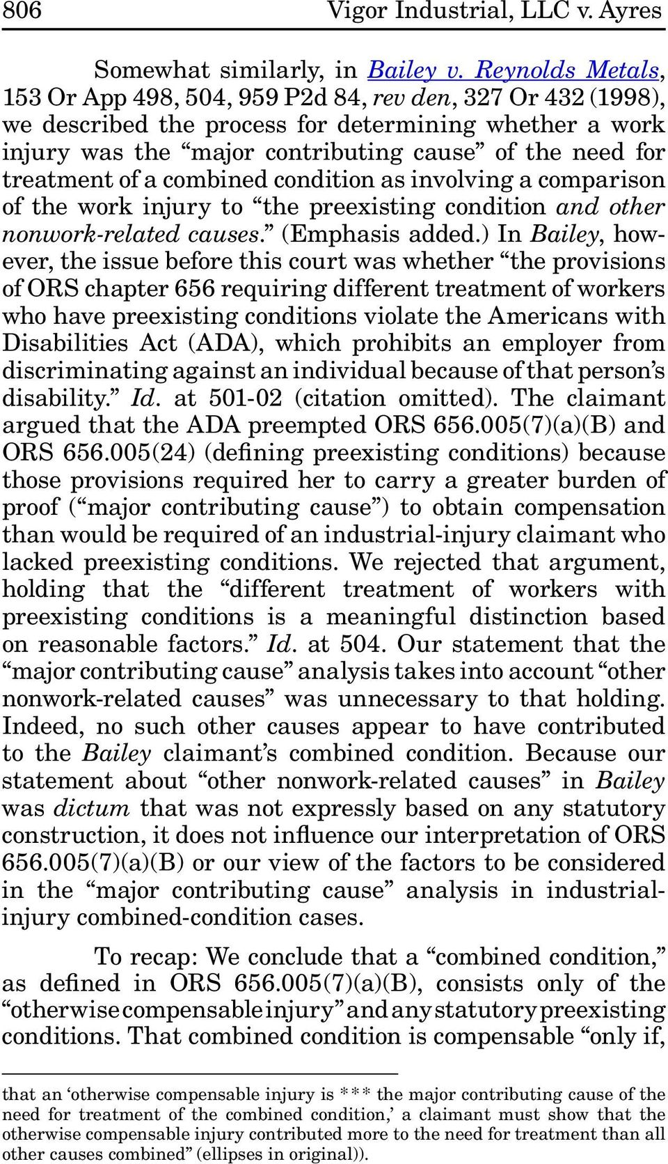 of a combined condition as involving a comparison of the work injury to the preexisting condition and other nonwork-related causes. (Emphasis added.