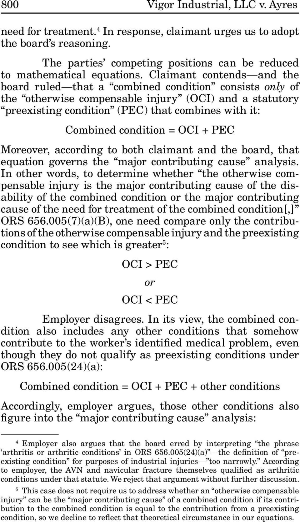 condition = OCI + PEC Moreover, according to both claimant and the board, that equation governs the major contributing cause analysis.