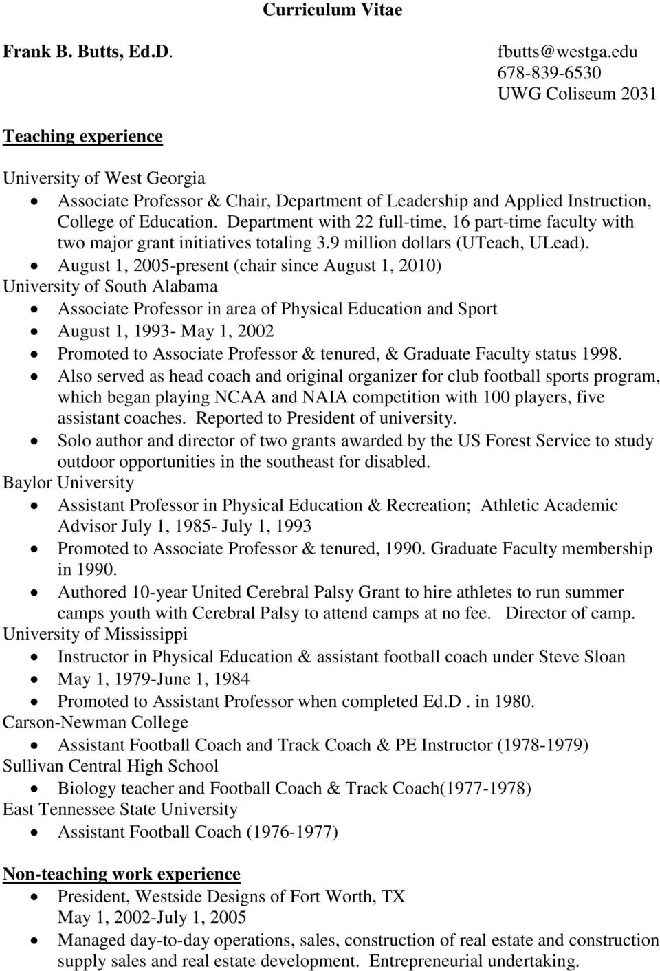 Department with 22 full-time, 16 part-time faculty with two major grant initiatives totaling 3.9 million dollars (UTeach, ULead).
