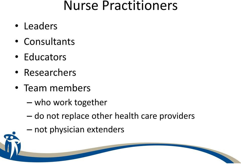 Practitioners who work together do not