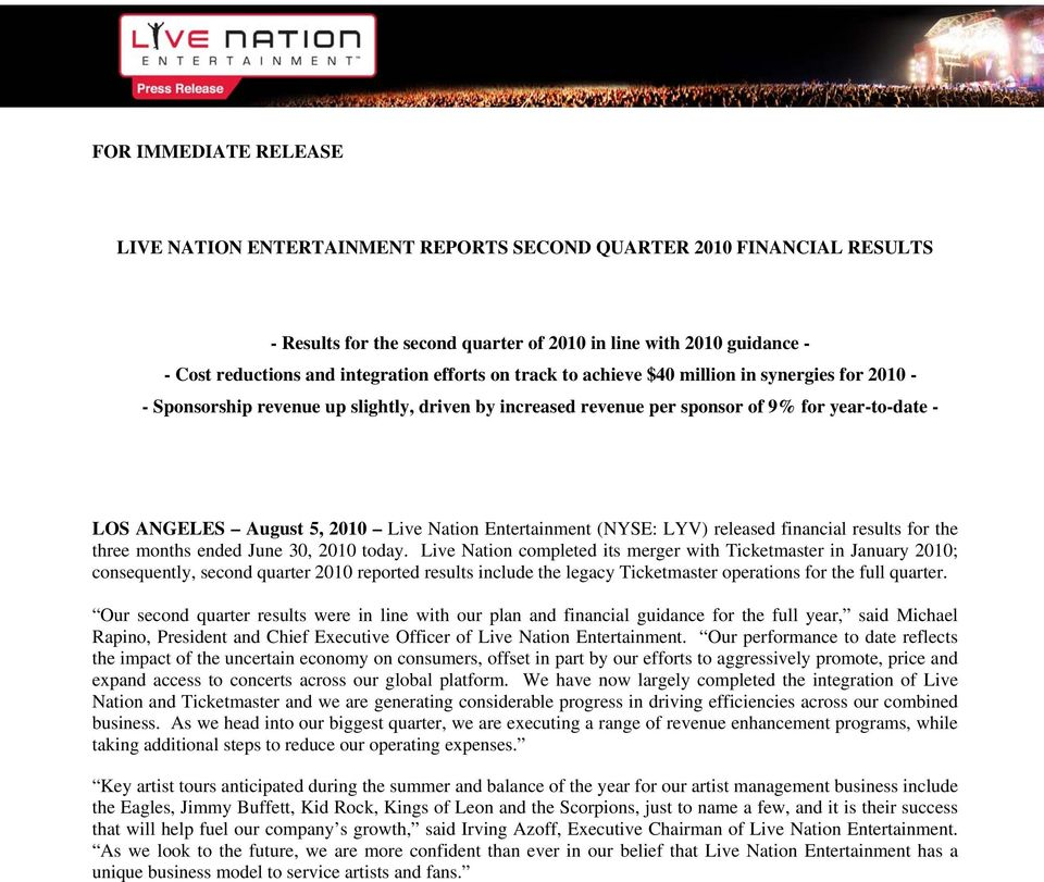 for year-to-date - LOS ANGELES August 5, 2010 Live Nation Entertainment (NYSE: LYV) released financial results for the three months ended June 30, 2010 today.