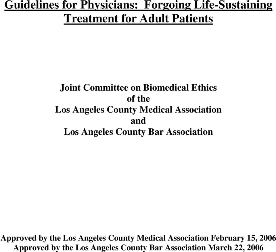 and Los Angeles County Bar Association Approved by the Los Angeles County Medical