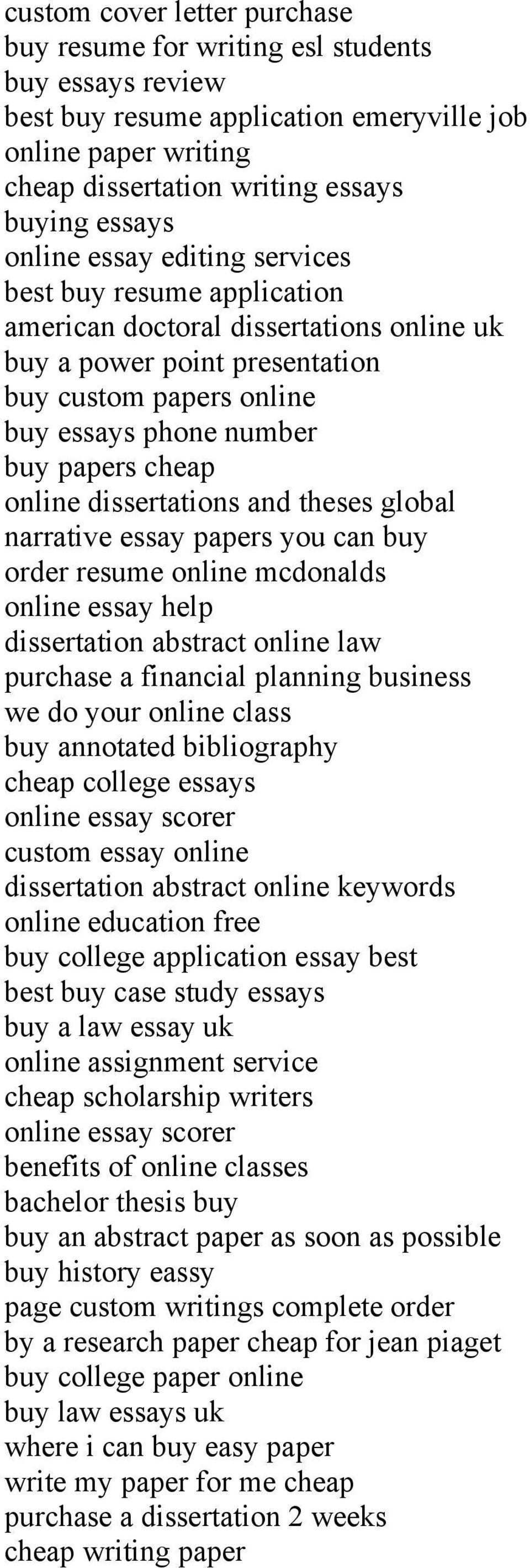 online dissertations and theses global narrative essay papers you can buy order resume online mcdonalds online essay help dissertation abstract online law purchase a financial planning business we do