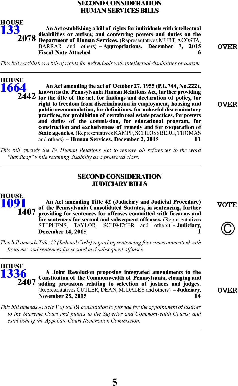 autism. 1664 2442 An Act amending the act of October 27, 1955 (P.L.744, No.