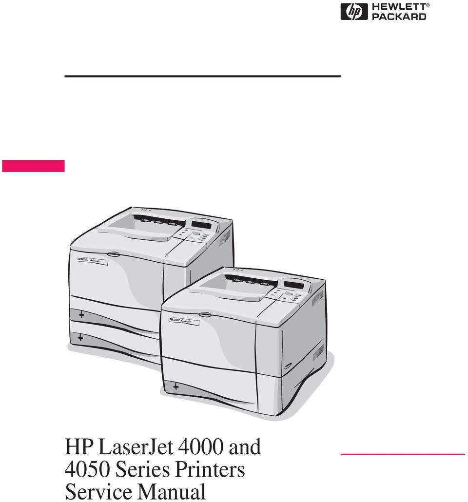 1 HP LaserJet 4000 and 4050 Series Printers Service Manual