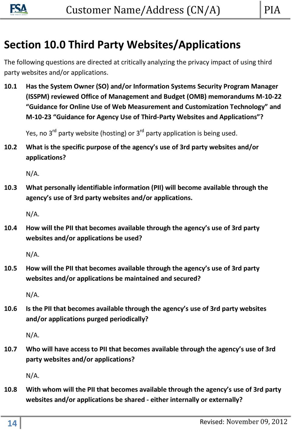 1 Has the System Owner (SO) and/or Information Systems Security Program Manager (ISSPM) reviewed Office of Management and Budget (OMB) memorandums M-10-22 Guidance for Online Use of Web Measurement