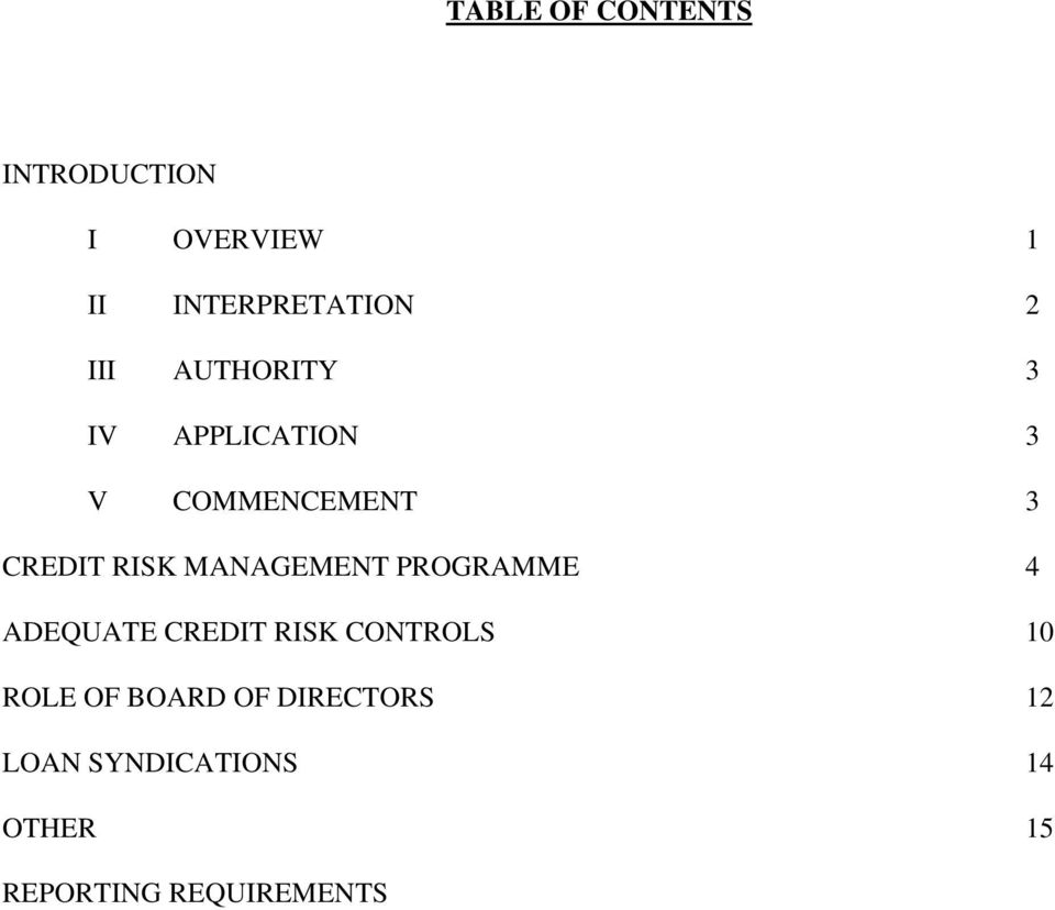 MANAGEMENT PROGRAMME 4 ADEQUATE CREDIT RISK CONTROLS 10 ROLE OF