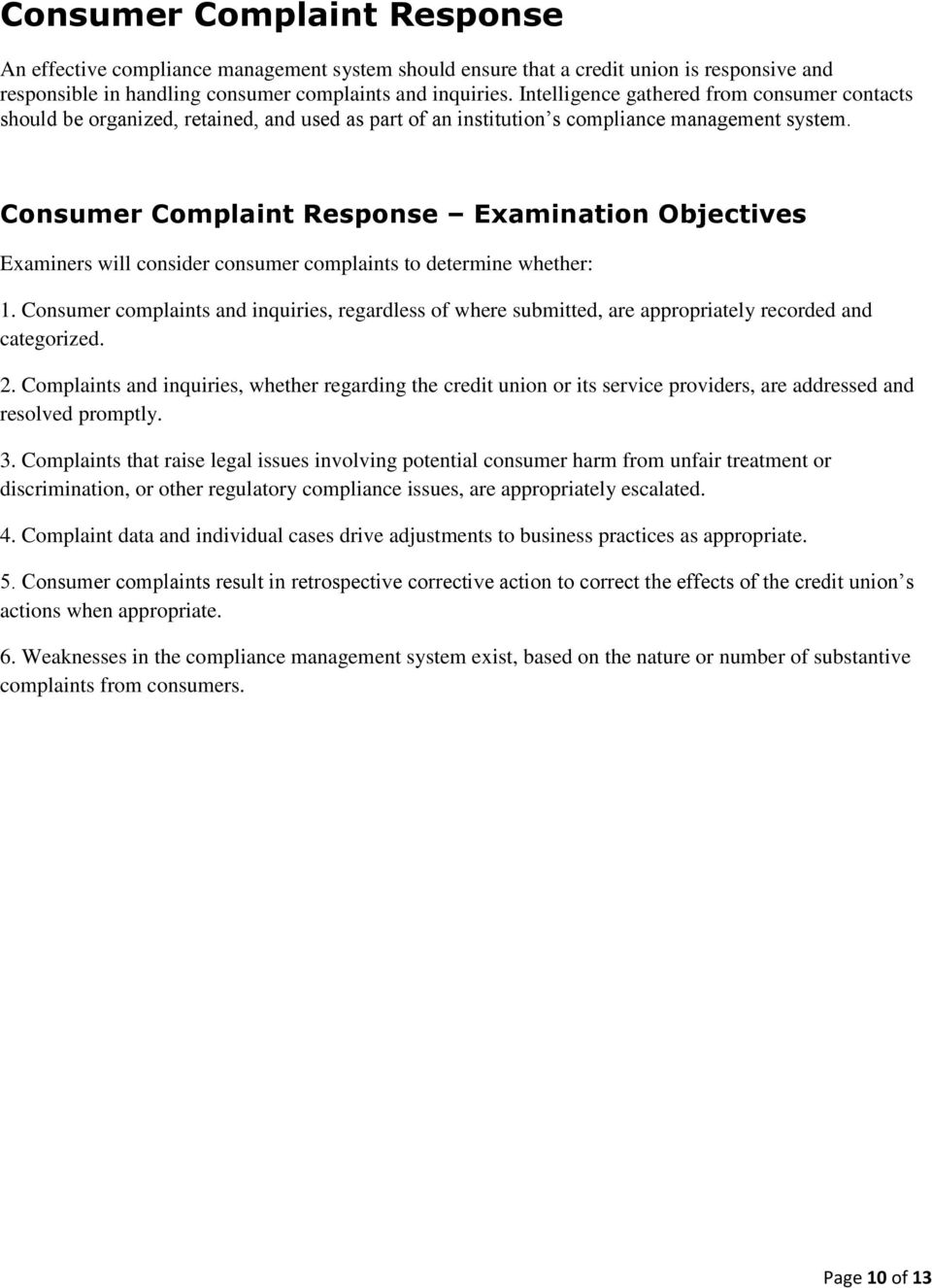 Consumer Complaint Response Examination Objectives Examiners will consider consumer complaints to determine whether: 1.