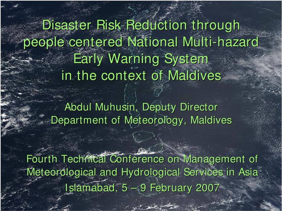 Department of Meteorology, Maldives Fourth Technical Conference on