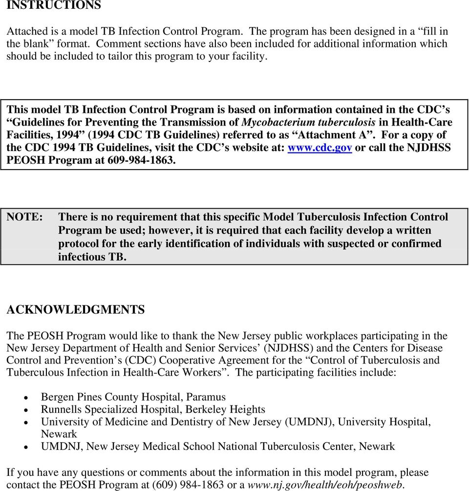 This model TB Infection Control Program is based on information contained in the CDC s Guidelines for Preventing the Transmission of Mycobacterium tuberculosis in Health-Care Facilities, 1994 (1994