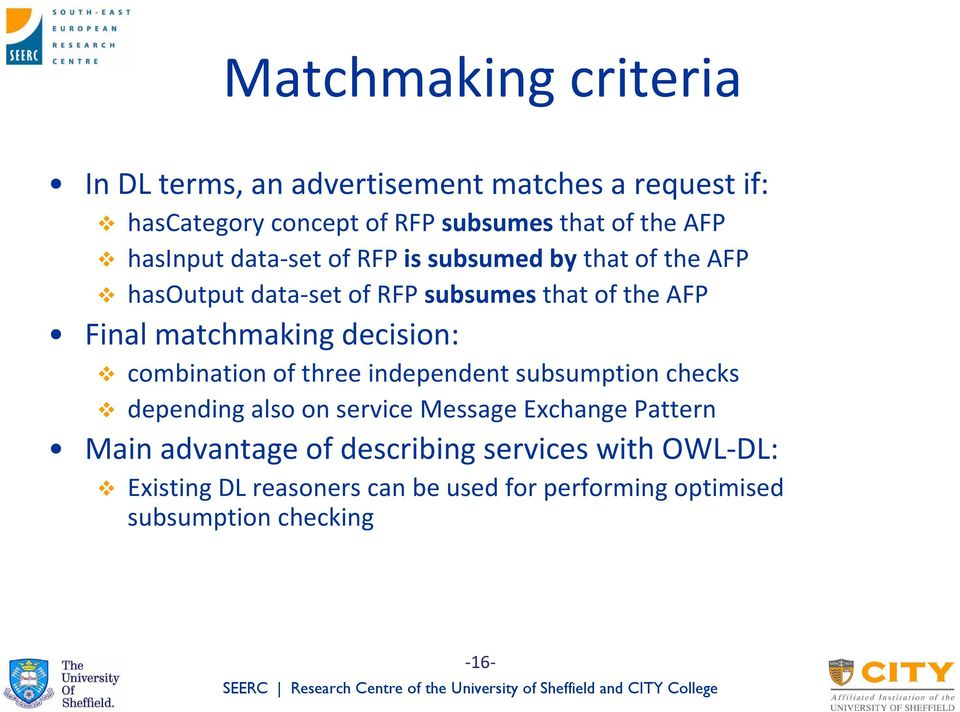 matchmaking decision: combination of three independent subsumption checks depending also on service Message Exchange