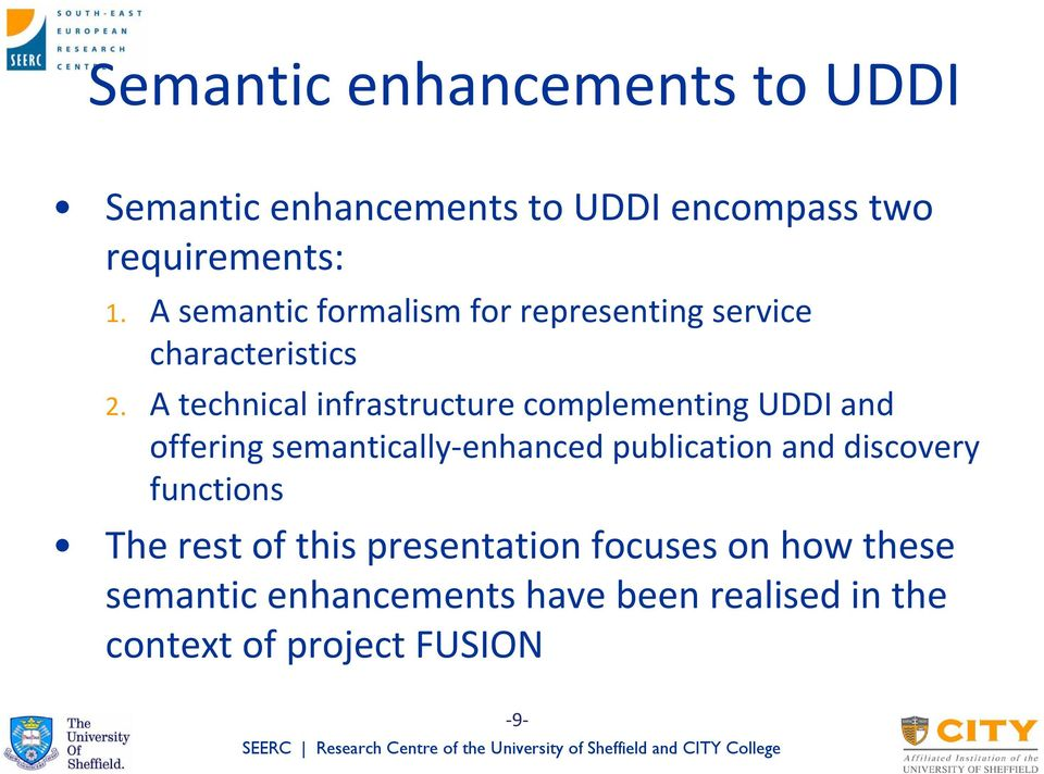 A technical infrastructure complementing UDDI and offering semantically enhanced publication and