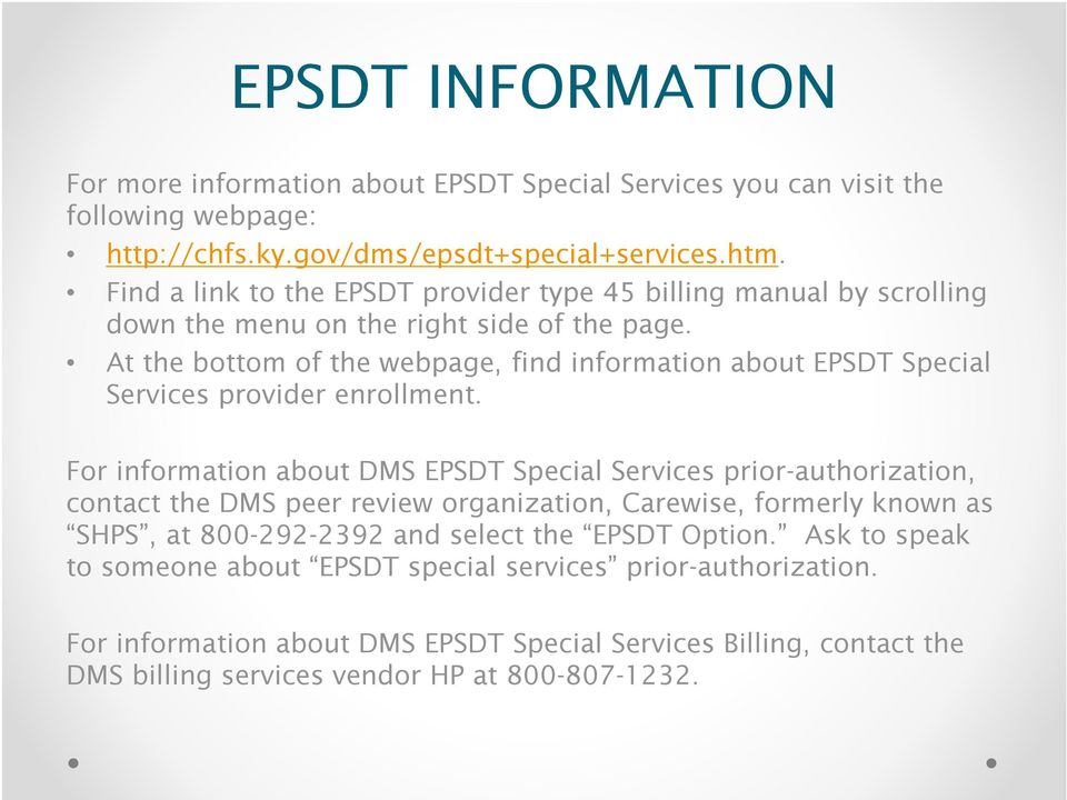 At the bottom of the webpage, find information about EPSDT Special Services provider enrollment.