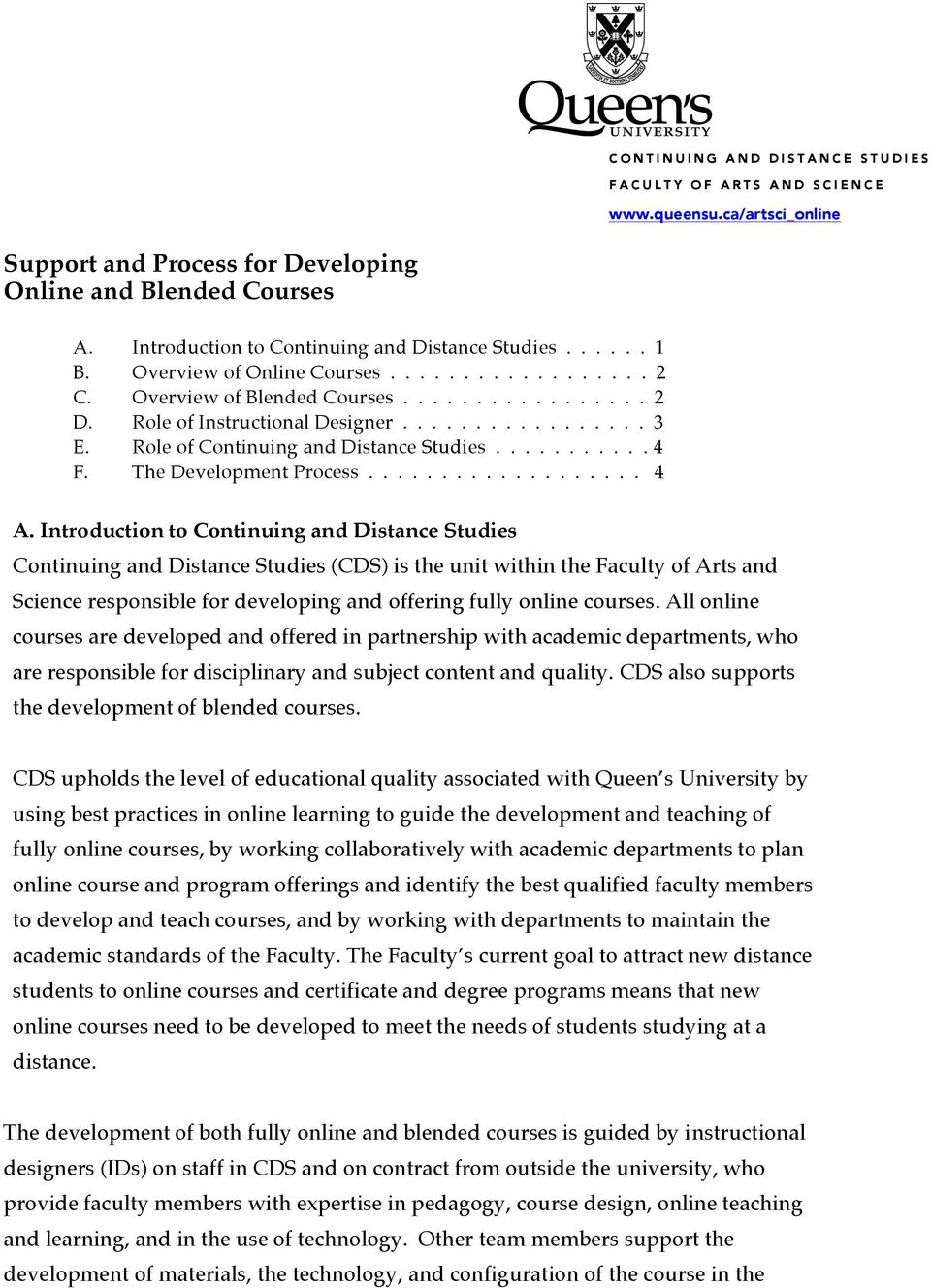 Role of Continuing and Distance Studies........... 4 F. The Development Process................... 4 A.