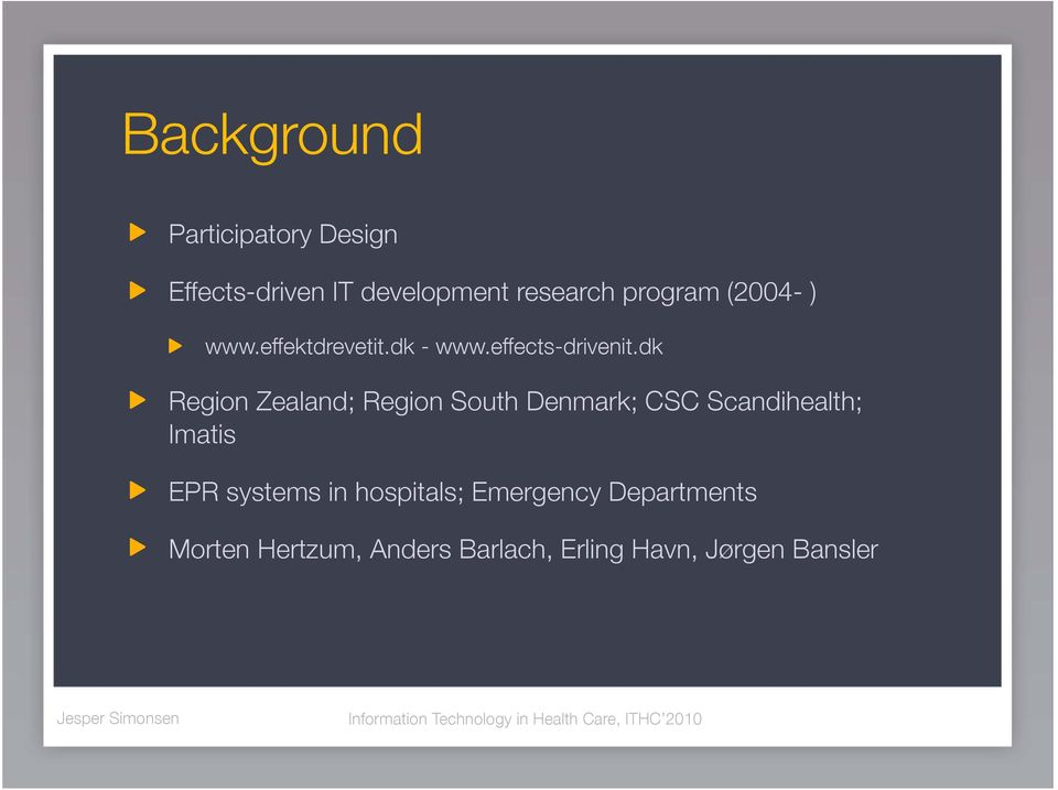 dk Region Zealand; Region South Denmark; CSC Scandihealth; Imatis EPR