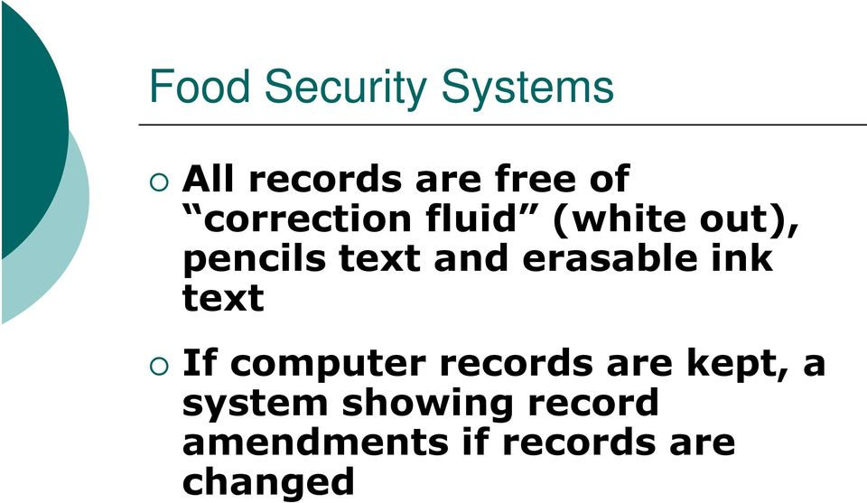 erasable ink text If computer records are kept, a