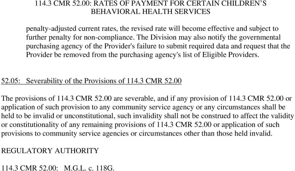 Eligible Providers. 52.05: Severability of the Provisions of 114.3 CMR 52.