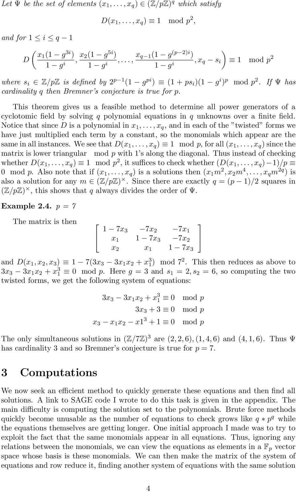 power generators of a cyclotomic field by solving q polynomial equations in q unknowns over a finite field Notice that since D is a polynomial in x 1,, x q, and in each of the twisted forms we have