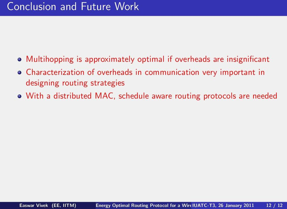 designing routing strategies With a distributed MAC, schedule aware routing protocols