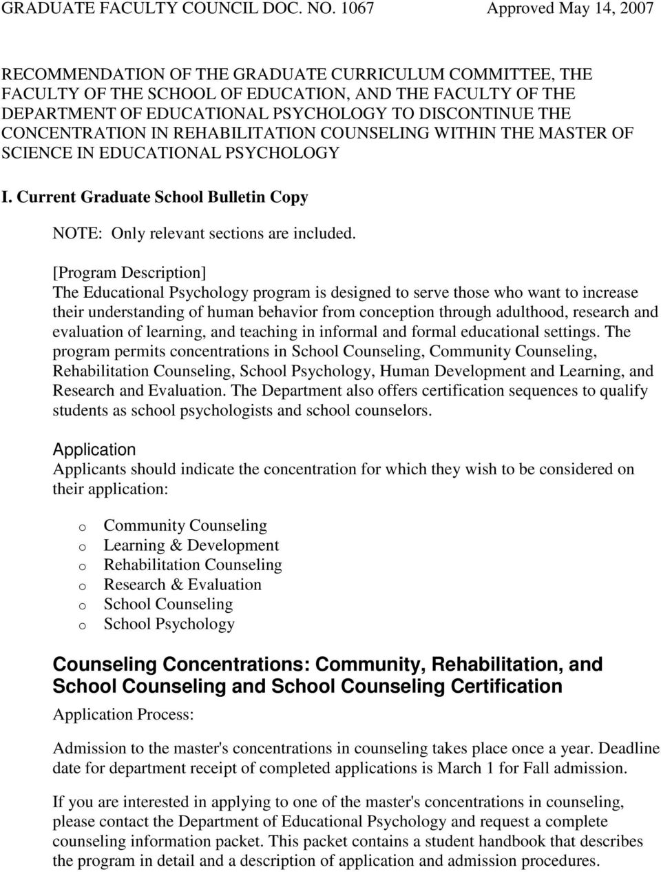 CONCENTRATION IN REHABILITATION COUNSELING WITHIN THE MASTER OF SCIENCE IN EDUCATIONAL PSYCHOLOGY I. Current Graduate Schl Bulletin Cpy NOTE: Only relevant sectins are included.
