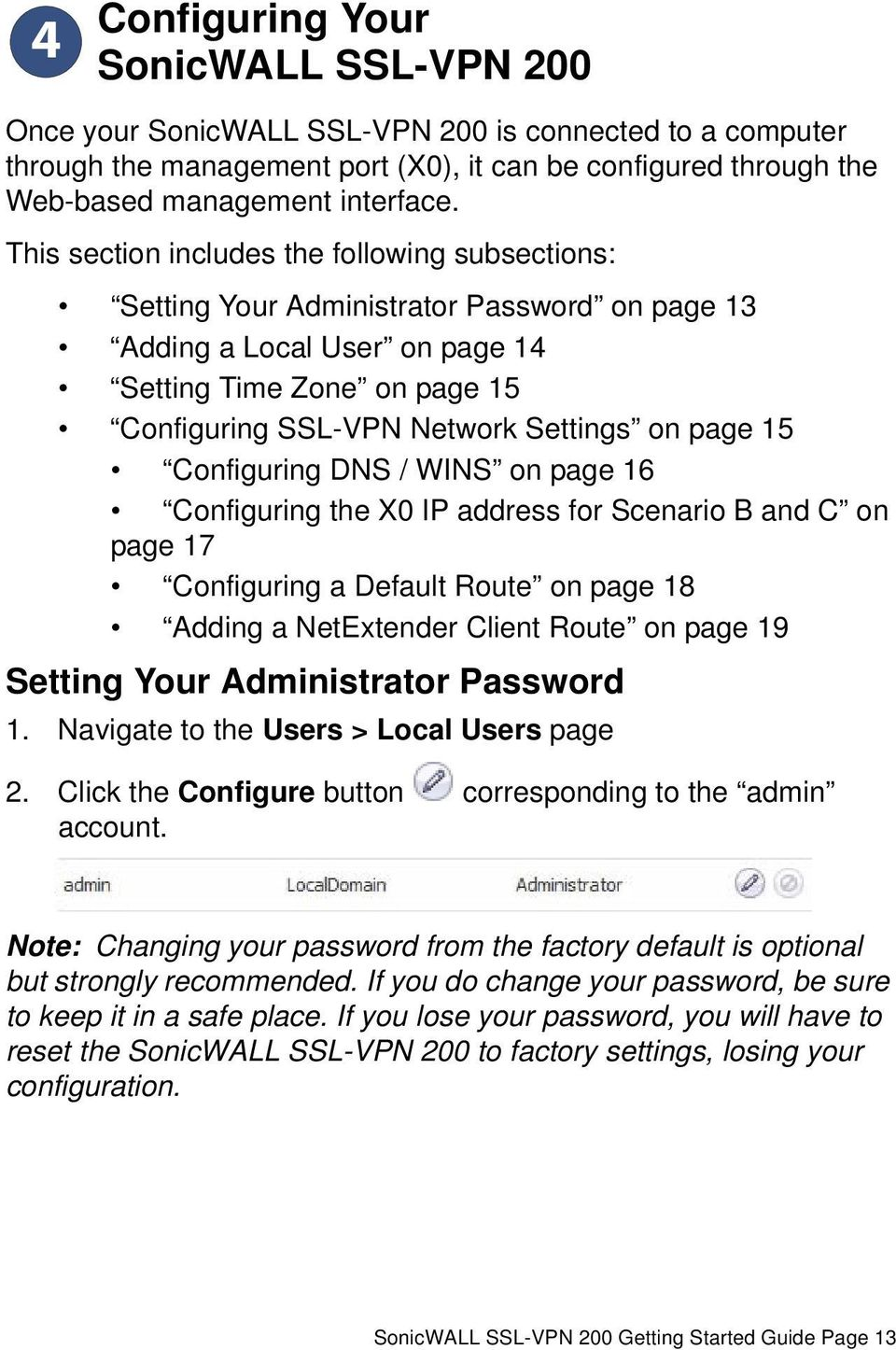 page 15 Configuring DNS / WINS on page 16 Configuring the X0 IP address for Scenario B and C on page 17 Configuring a Default Route on page 18 Adding a NetExtender Client Route on page 19 Setting