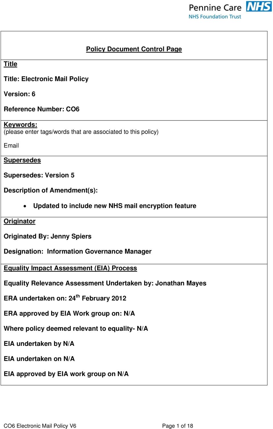 Governance Manager Equality Impact Assessment (EIA) Process Equality Relevance Assessment Undertaken by: Jonathan Mayes ERA undertaken on: 24 th February 2012> ERA approved by EIA
