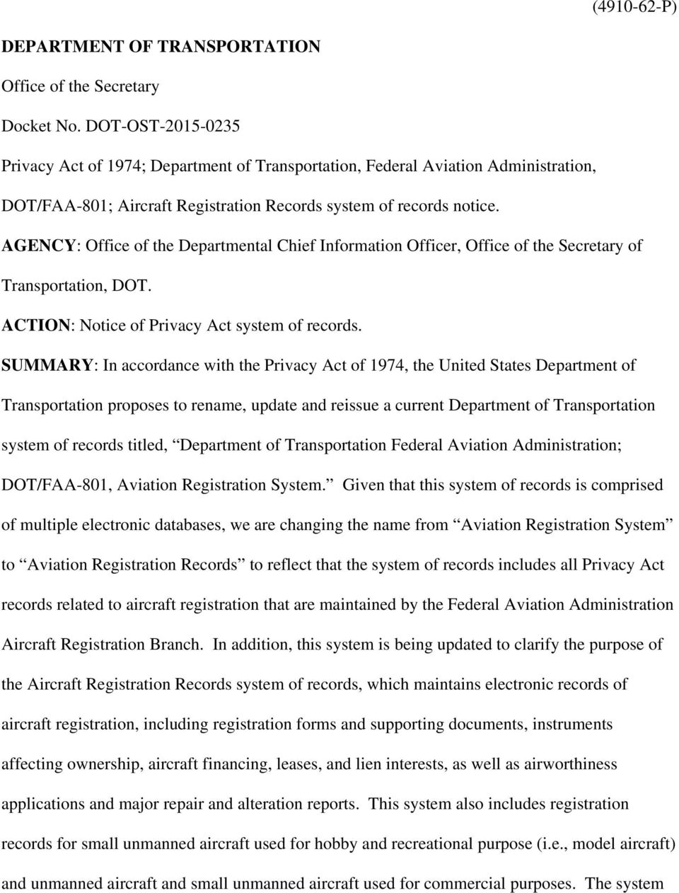 AGENCY: Office of the Departmental Chief Information Officer, Office of the Secretary of Transportation, DOT. ACTION: Notice of Privacy Act system of records.