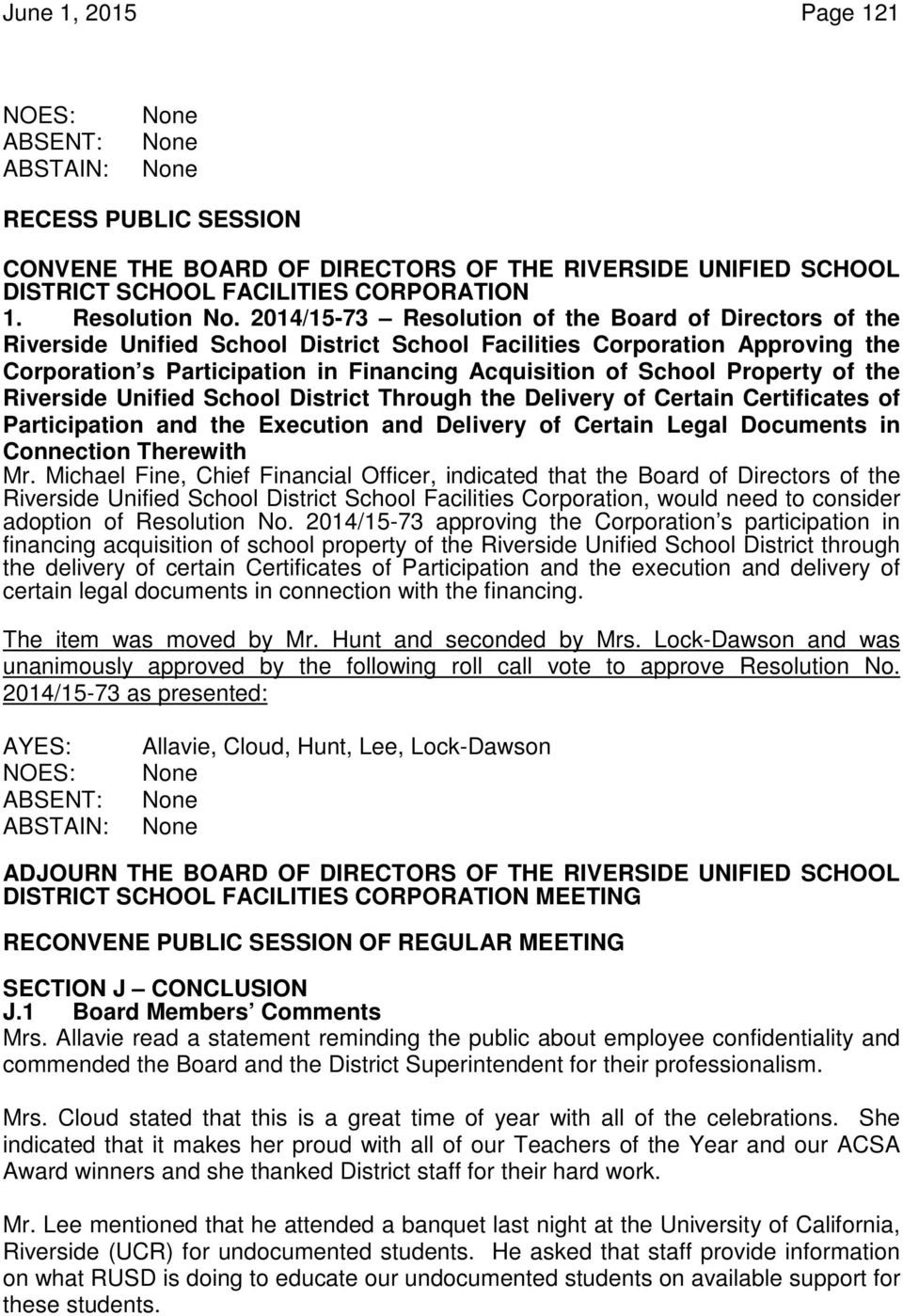 Property of the Riverside Unified School District Through the Delivery of Certain Certificates of Participation and the Execution and Delivery of Certain Legal Documents in Connection Therewith Mr.