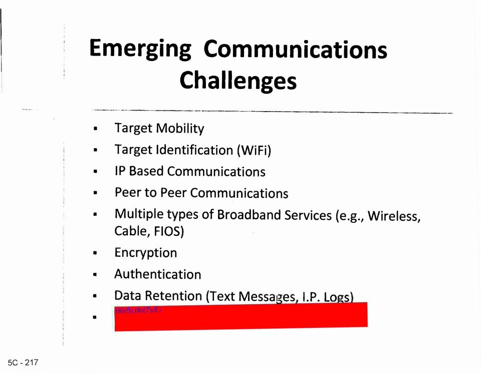 Communications Multiple types of Broadband Services (e.g.