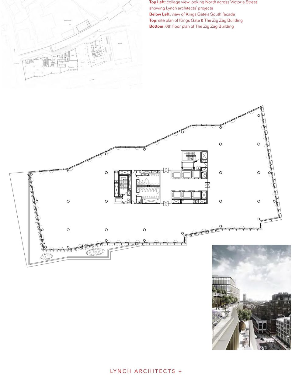 Gate s South facade Top: site plan of Kings Gate & The Zig