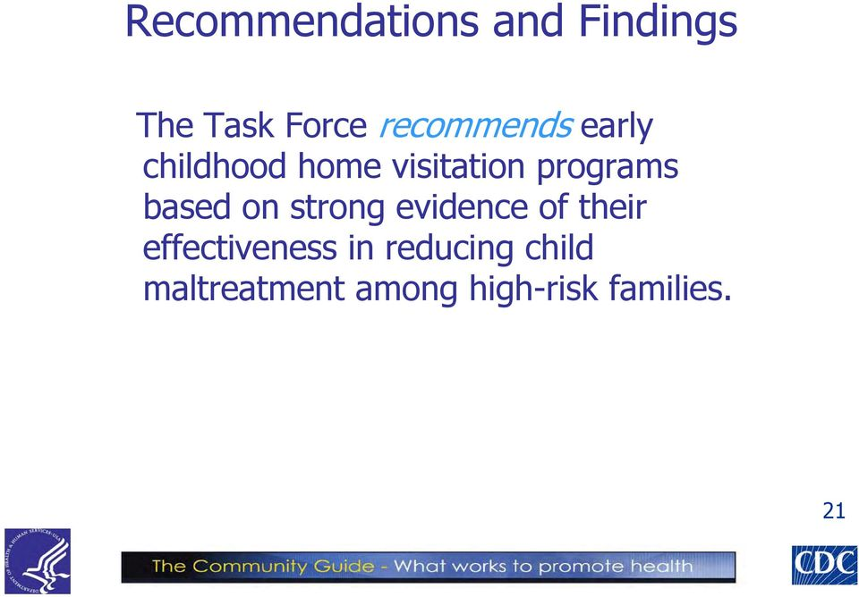 programs based on strong evidence of their