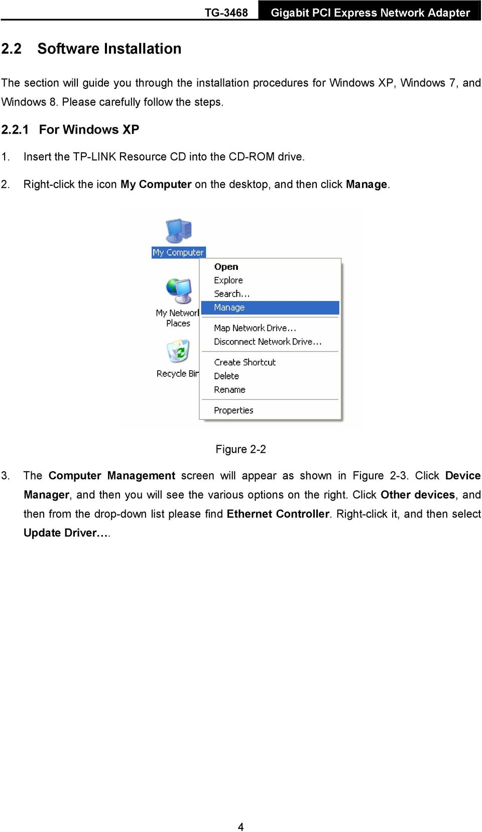 Figure 2-2 3. The Computer Management screen will appear as shown in Figure 2-3.