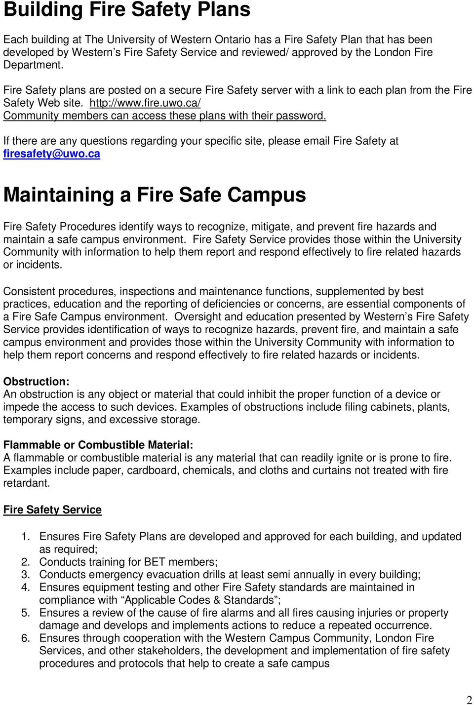 ca/ Community members can access these plans with their password. If there are any questions regarding your specific site, please email Fire Safety at firesafety@uwo.