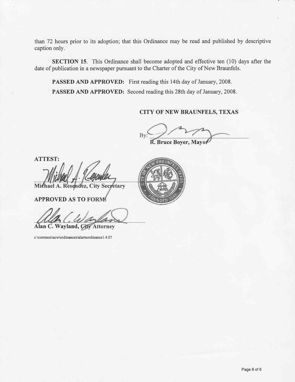City of New Braunfels. PASSED AND APPROVED: First reading this 14th day of January, 2008.