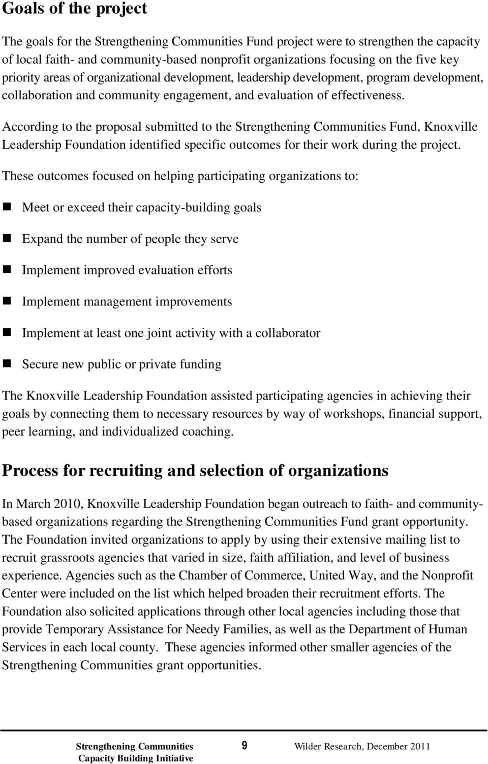 According to the proposal submitted to the Strengthening Communities Fund, Knoxville Leadership Foundation identified specific outcomes for their work during the project.