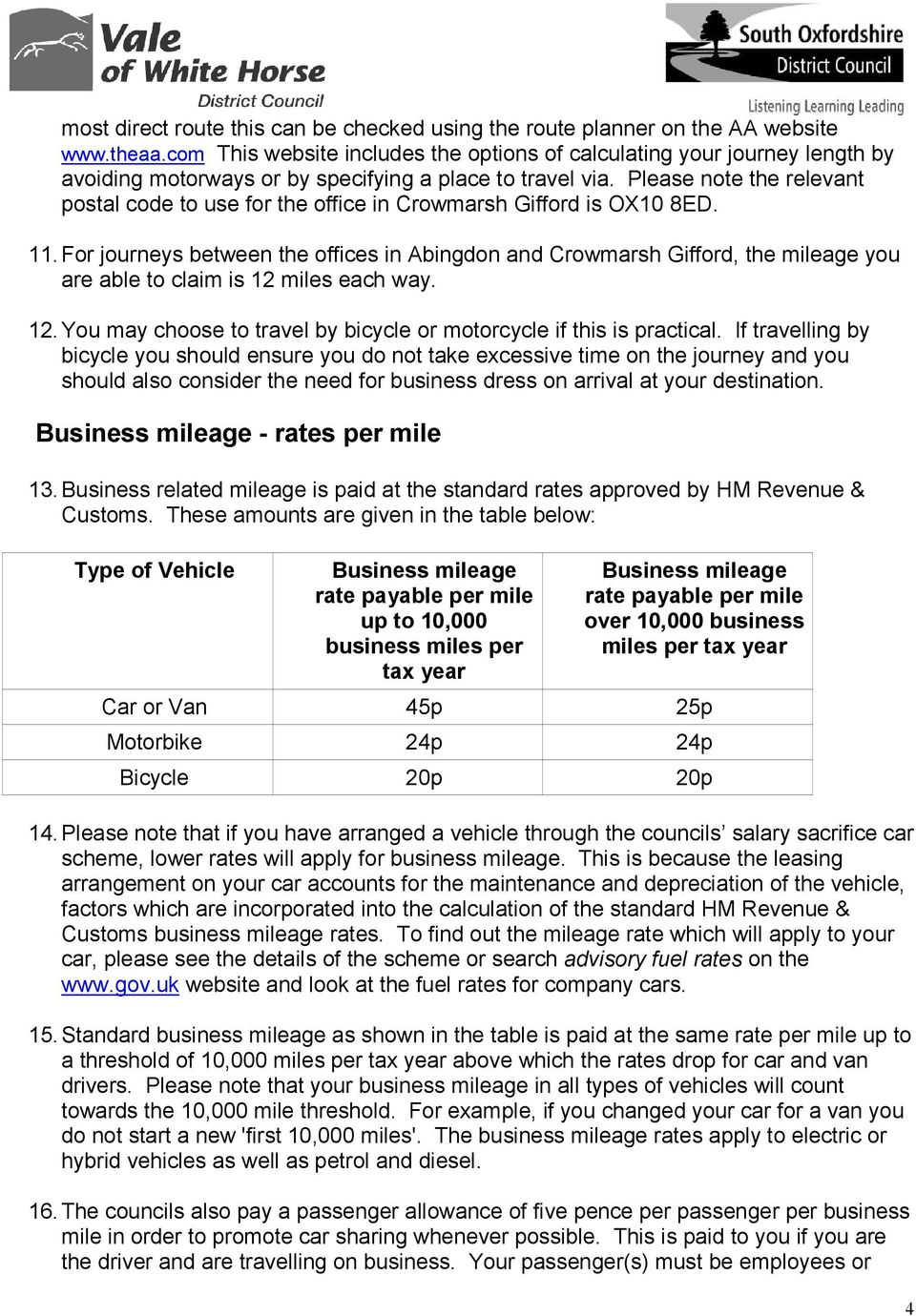 Please note the relevant postal code to use for the office in Crowmarsh Gifford is OX10 8ED. 11.