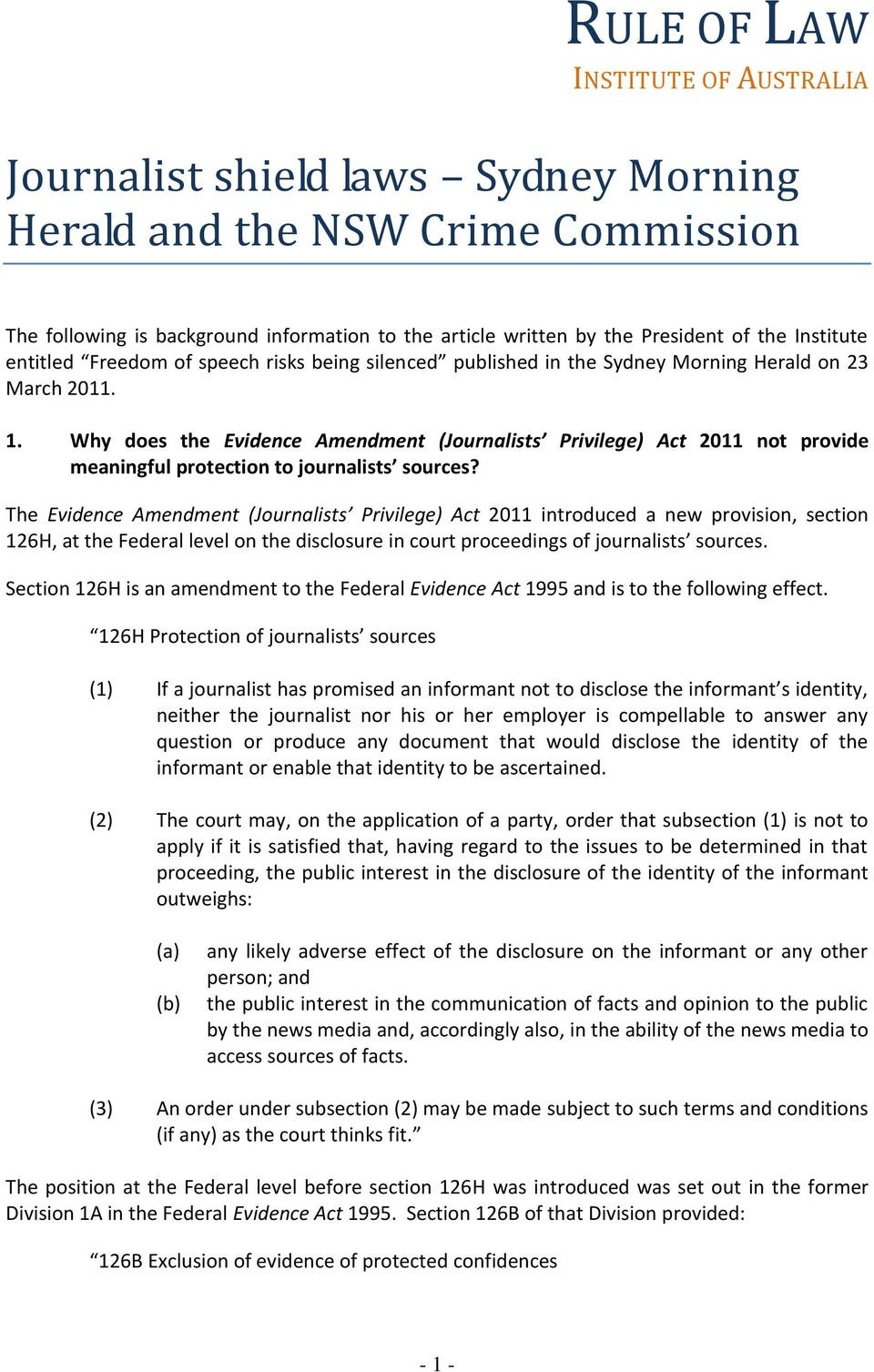 Why does the Evidence Amendment (Journalists Privilege) Act 2011 not provide meaningful protection to journalists sources?