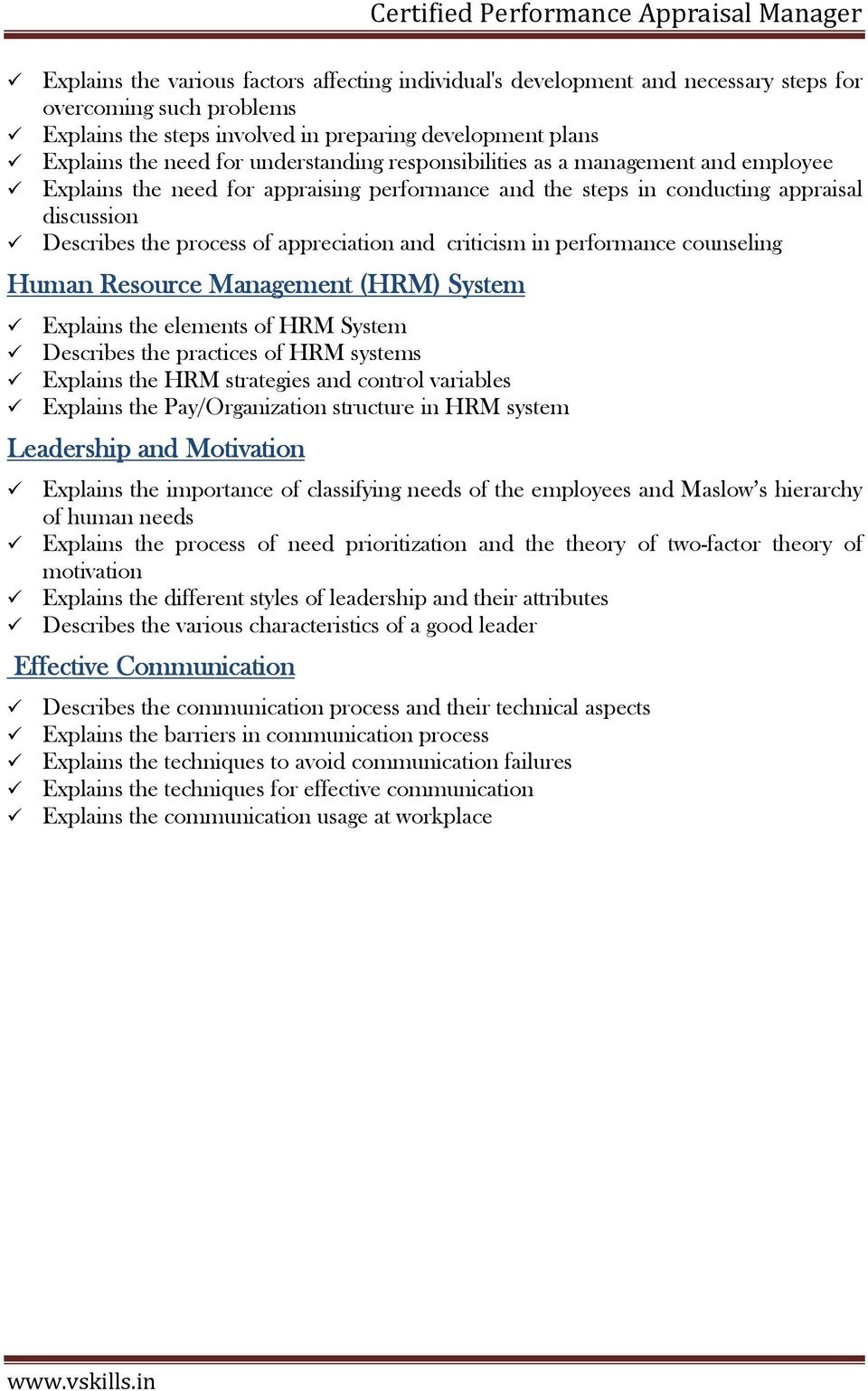 criticism in performance counseling Human Resource Management (HRM) System Explains the elements of HRM System Describes the practices of HRM systems Explains the HRM strategies and control variables