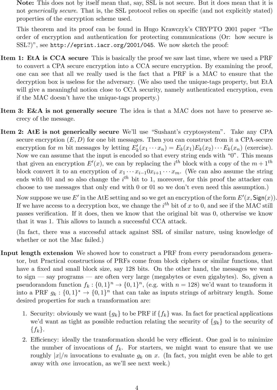 This theorem and its proof can be found in Hugo Krawczyk s CRYPTO 2001 paper The order of encryption and authentication for protecting communications (Or: how secure is SSL?), see http://eprint.iacr.