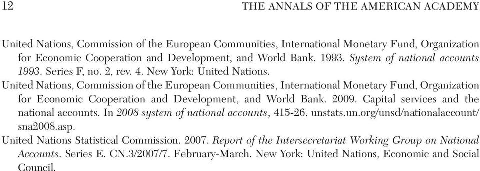 United Nations, Commission of the European Communities, International Monetary Fund, Organization for Economic Cooperation and Development, and World Bank. 2009.