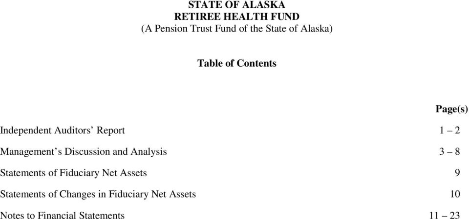 3 8 Statements of Fiduciary Net Assets 9