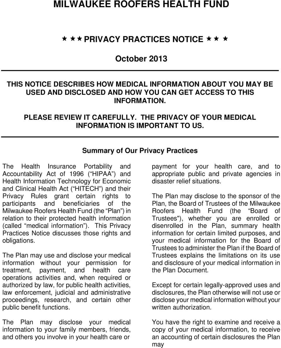 Summary of Our Privacy Practices The Health Insurance Portability and Accountability Act of 1996 ( HIPAA ) and Health Information Technology for Economic and Clinical Health Act ( HITECH ) and their