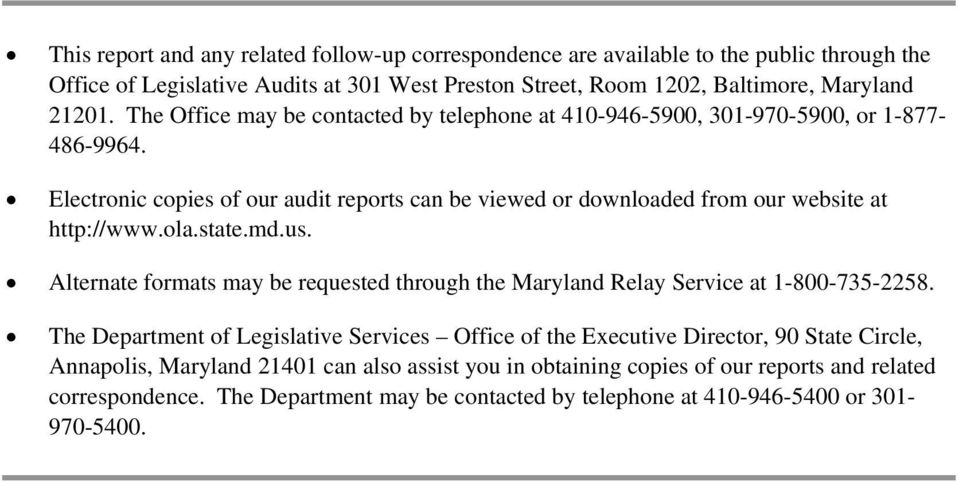 ola.state.md.us. Alternate formats may be requested through the Maryland Relay Service at 1-800-735-2258.