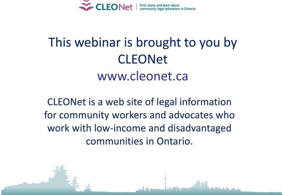 ca CLEONet is a web site of legal information for