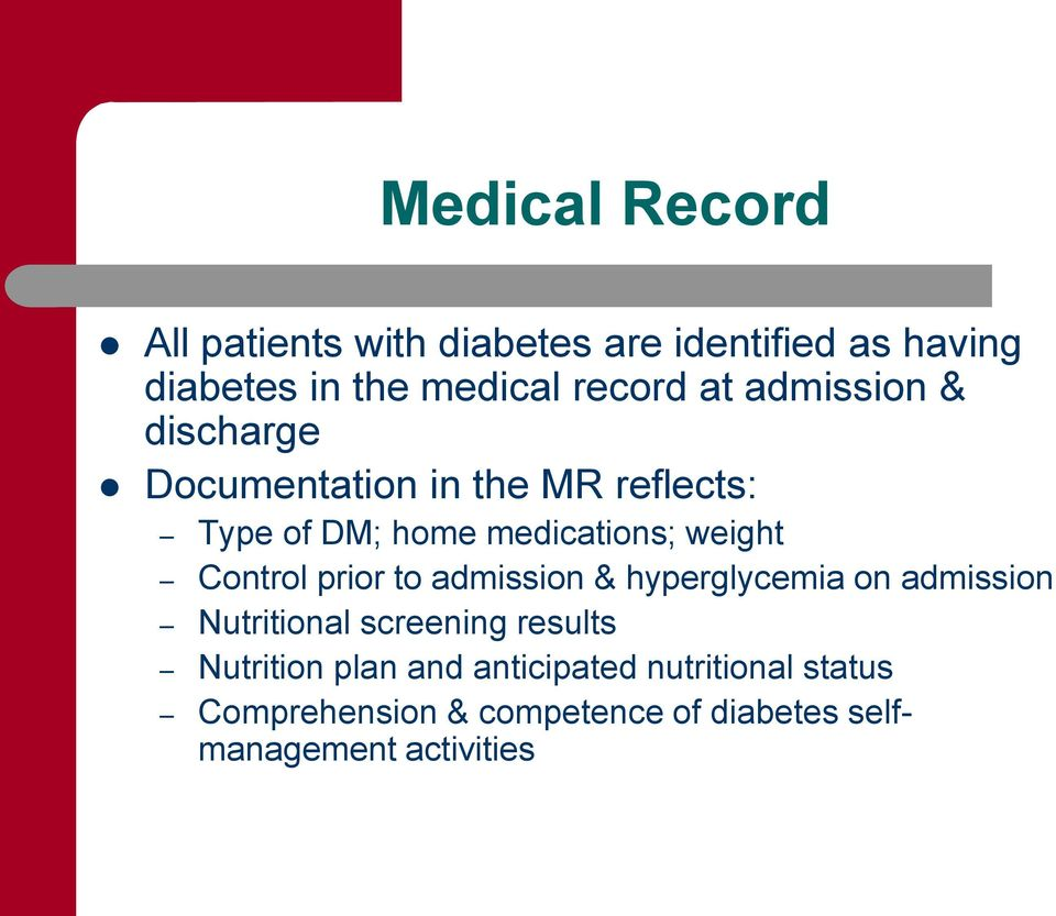 Control prior to admission & hyperglycemia on admission Nutritional screening results Nutrition